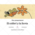 Leyendas precolombinas: El colibrí y la lluvia