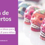 Día de muertos -  Actividades para la clase de ELE para niños